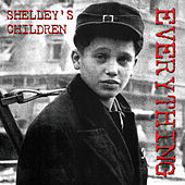 Everything by Shelleys Children