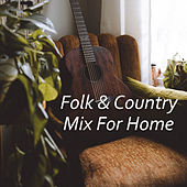 Folk & Country Mix For Home von Various Artists