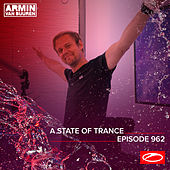 ASOT 962 - A State Of Trance Episode 962 von Armin Van Buuren