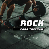 Rock Para Treinar de Various Artists