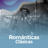 Romanticas Clasicas de Various Artists