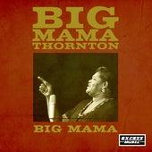 Big Mama by Big Mama Thornton