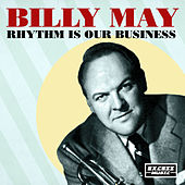 Rhythm Is Our Business by Billy May