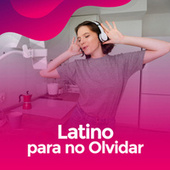 Latino para no olvidar de Various Artists