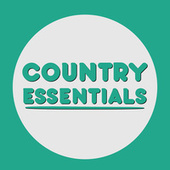 Country Essentials van Various Artists