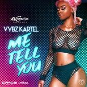 Me Tell You de VYBZ Kartel