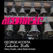 Tubular Bells by George Acosta
