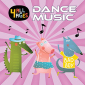 4 ALL AGES: Dance Music de Various Artists