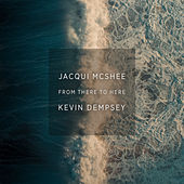 From There To Here de Jacqui McShee