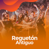 Reguetón Antiguo von Various Artists