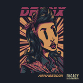 Armageddon by The Drunx