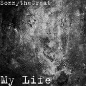 My Life de SonnytheGreat