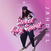 Sweet Holyspirit by Jahdiel