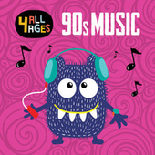 4 ALL AGES: 90s Music de Various Artists