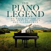 The Piano Legend: da Bach a Einaudi 300 anni di storia del pianoforte di Various Artists