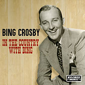 In The Country With Bing by The Andrew Sisters