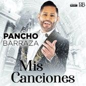 Mis Canciones de Pancho Barraza