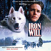 Iron Will (Original Motion Picture Soundtrack) by Joel McNeely