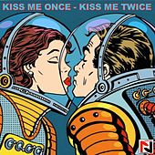 Kiss Me Once, Kiss Me Twice (Schlager Oldie) de Schmitti