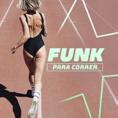 Funk Para Correr by Various Artists