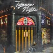 Tijuana Nights by Bad Royale