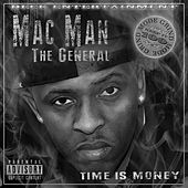 Time Is Money by Mac Man the General