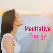 Meditative Energy by Various Artists