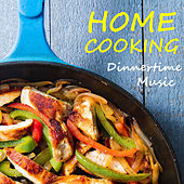 Home Cooking Dinnertime Music de Various Artists