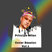 Cover Session, Vol. 1 (Radio Edit) de Principe Milan