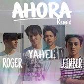Ahora (Remix) by Yahel