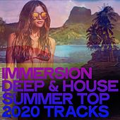 Immersion Deep & House Summer Top 2020 Tracks von Various Artists