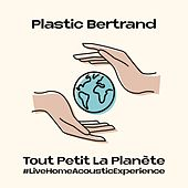 Tout petit la planète (Acoustic) de Plastic Bertrand