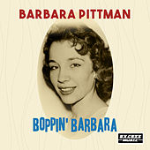 Boppin' Barbara by Barbara Pittman