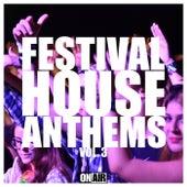 Festival House Anthems, Vol. 3 von Various Artists