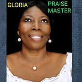 PRAISE MASTER by Gloria