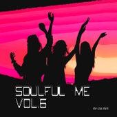Soulful Me, Vol. 6 di Various Artists