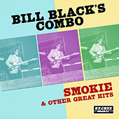 Smokie & Other Great Hits de Bill Black's Combo