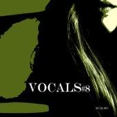 Vocals #8 von Various Artists