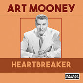Heartbreaker von Art Mooney