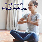 The Power Of Meditation by Various Artists