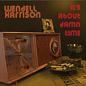 It's About Damn Time by Wendell Harrison