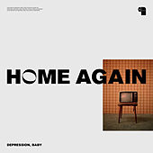 Home Again by Baby Depression