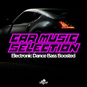 Southbeat Music Pres: Car Music Selection (Electronic Dance Bass Boosted) de Various Artists