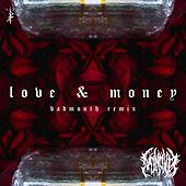 Love and Money (Remix) by Badmouth