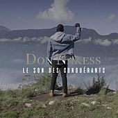 Le son des conquérants de Don Nakess