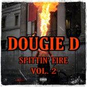 Spittin' fire, Vol. 2 de Dougie D