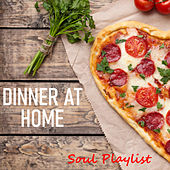 Dinner At Home Soul Playlist de Various Artists