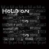 Hold On (Alabama Shakes Cover) by Don Tha Poet