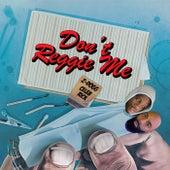 Dont Reggie Me von Z-Dogg
