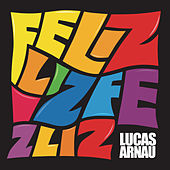 Feliz de Lucas Arnau